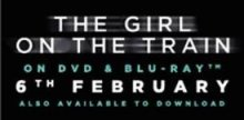 WIN with The Girl on the Train On DVD & Blu-ray 6th Feb.